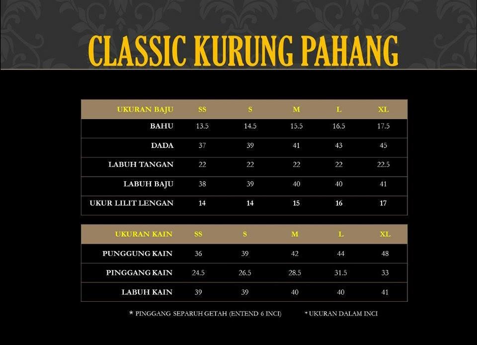 KURUNG PAHANG CLASSIC CKP UKURAN